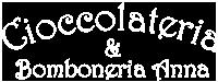 Cioccolateria & Bomboneria Anna